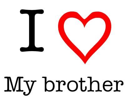 بالصور بوستات عن الاخ , كلام عن الاخ الحنون 2233